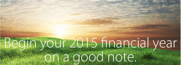 Begin your 2015 financial year on a good note 720 1