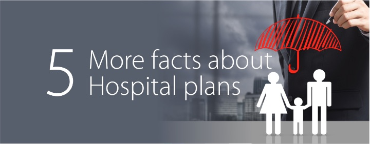 5 more facts about hospital plans 720 1