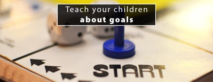 Teach your children about goals 1